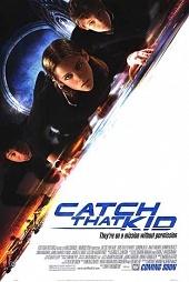 Запретная миссия / Catch That Kid (2004)