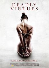 Смертельные добродетели: Люби, чти, подчиняйся. / Deadly Virtues: Love.Honour.Obey. (2013)