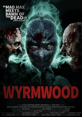 ������ ���� / Wyrmwood (2014) - ������, �����, ������ 2014