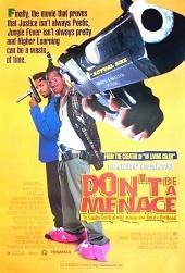 �� ����� ������ ��������, ������� ��� � ���� � �������� / Don't Be a Menac ... - �������, ��������
