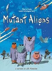 Мутанты-пришельцы / Mutant Aliens (2001)