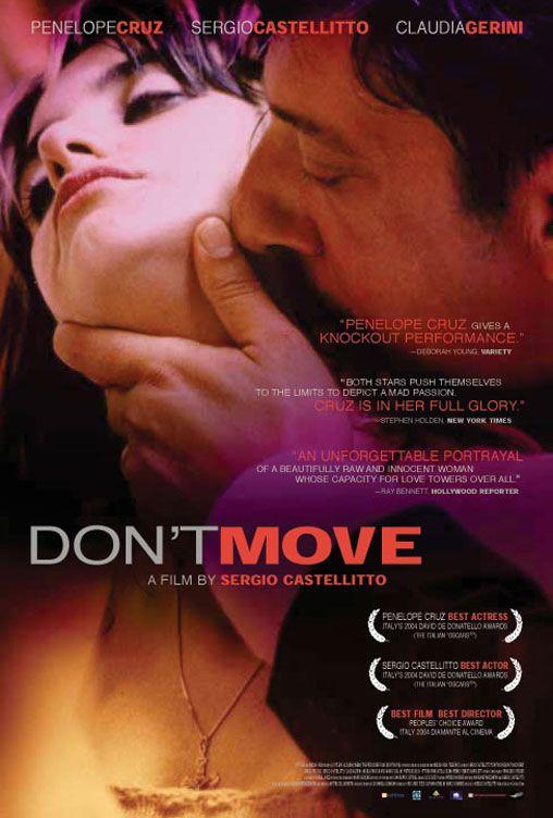 Не уходи / Non ti muovere (2004)