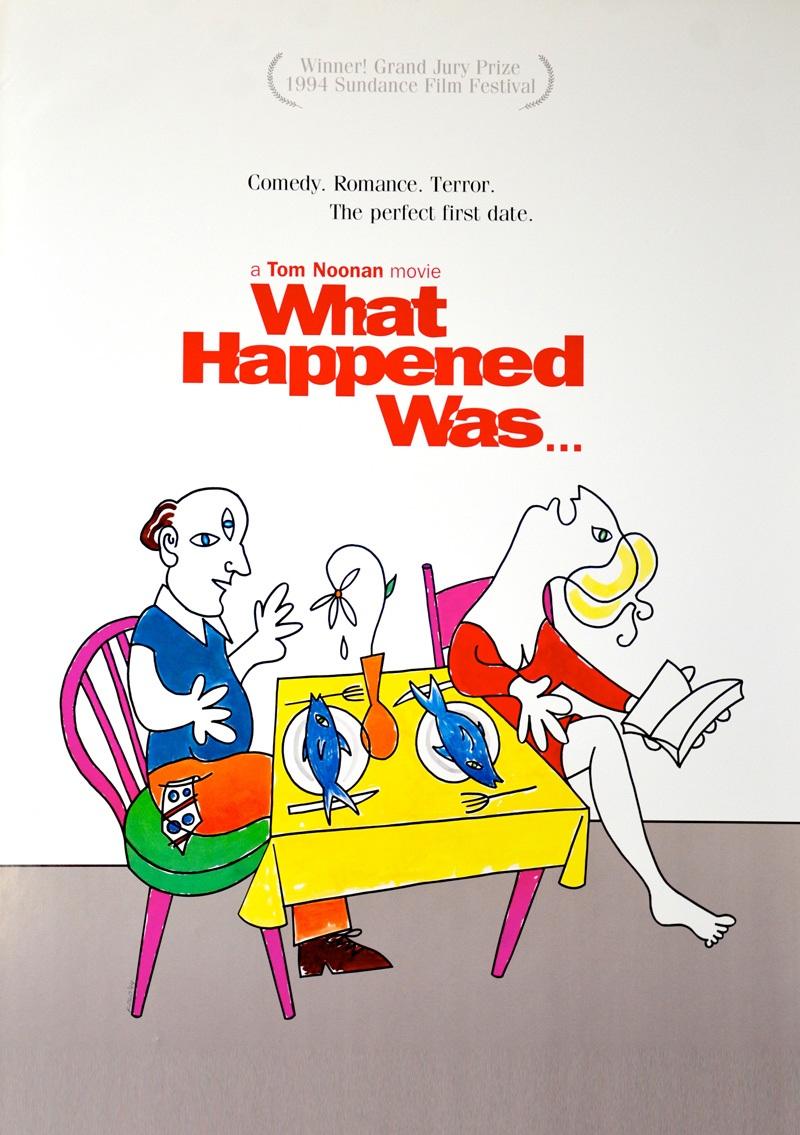 Тематическая кинорулетка. Что случилось тогда... (What Happened Was..., 1994)