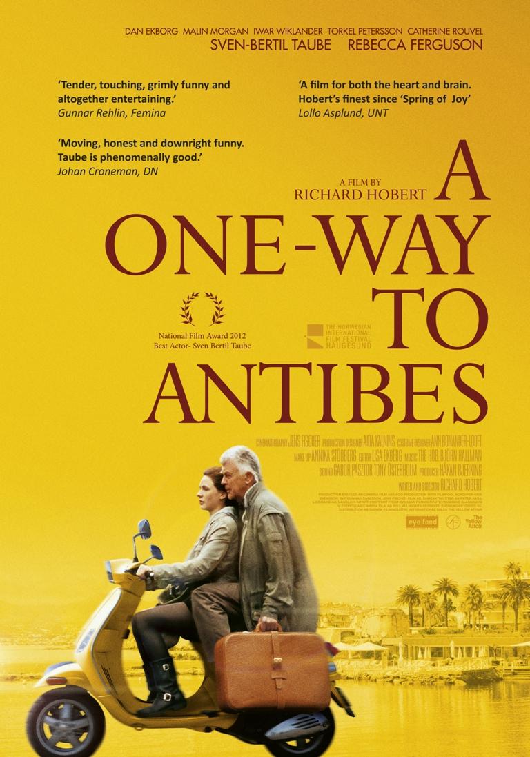 До Антиба в один конец / En enkel till Antibes (2011)
