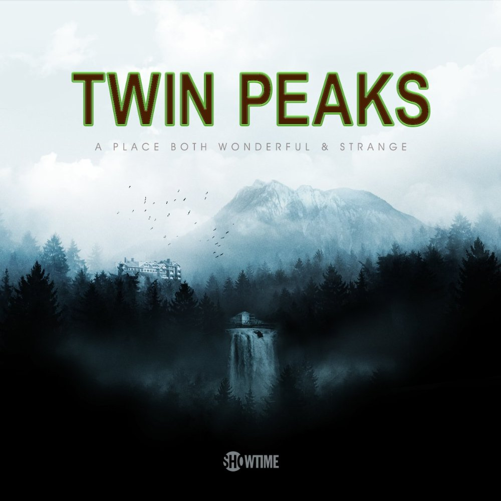 """Twin Peaks """"Twenty-five years later, the story continues"""""""