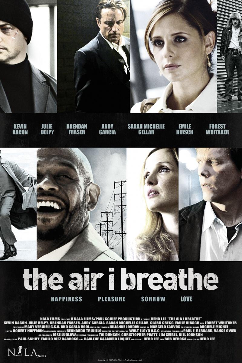 Воздух, которым я дышу The Air I Breathe